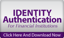 Identity Authentication For Financial Institutions